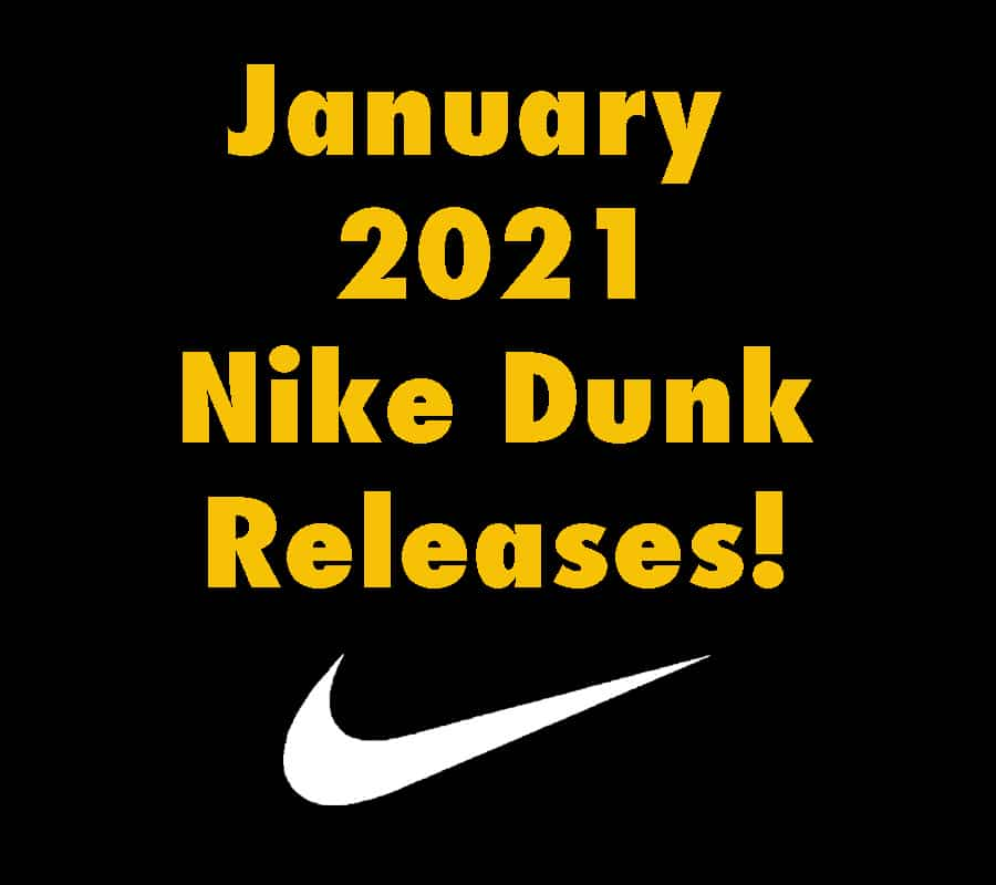 January 2021 Nike Dunk Releases